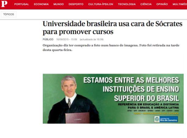 O ex-primeiro-ministro José Sócrates foi parar em propaganda de universidade carioca Crédito: Reprodução